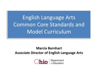English Language Arts  Common Core Standards and Model Curriculum