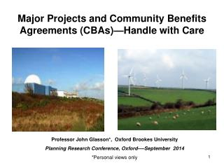 Major Projects and Community Benefits Agreements (CBAs)—Handle with Care
