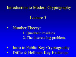 Introduction to Modern Cryptography                       Lecture 5