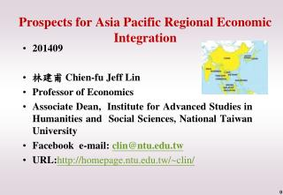 Prospects for Asia Pacific Regional Economic Integration
