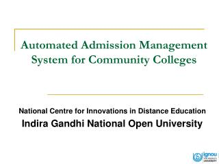 Automated Admission Management System for Community Colleges