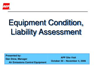 Equipment Condition, Liability Assessment