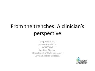 From the trenches: A clinician's perspective