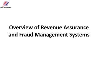 Overview of Revenue Assurance and Fraud Management Systems