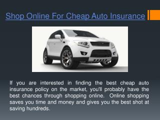 Shopping Online for Cheap Auto Insurance