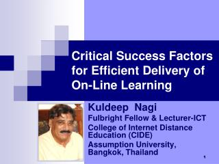 Critical Success Factors for Efficient Delivery of On-Line Learning