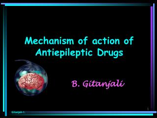 Mechanism of action of Antiepileptic Drugs
