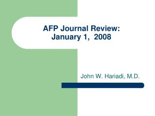AFP Journal Review: January 1,  2008