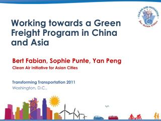 Working towards a Green Freight Program in China and Asia