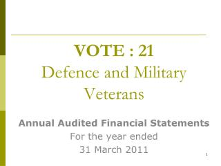 VOTE : 21 Defence and Military Veterans