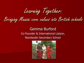 Learning Together: Bringing Maasai core values into British schools