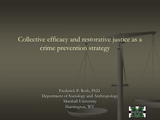 Collective efficacy and restorative justice as a crime prevention strategy