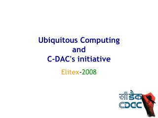 Ubiquitous Computing  and C-DAC's initiative