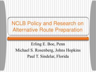 NCLB Policy and Research on Alternative Route Preparation