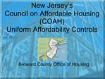 New Jersey s  Council on Affordable Housing COAH  Uniform Affordability Controls