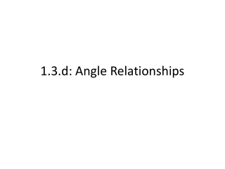 Vertical, Adjacent, Complementary  Supplementary Angles Angle Relationships