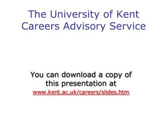 The University of Kent Careers Advisory Service