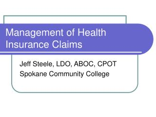 Management of Health Insurance Claims