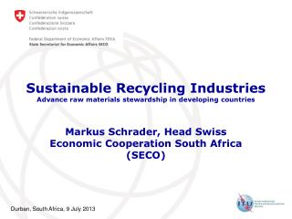 Sustainable Recycling Industries Advance raw materials stewardship in developing countries