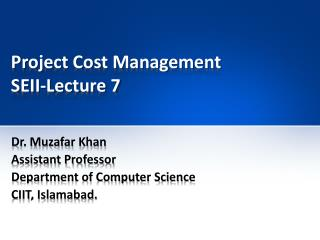 Project Cost Management SEII-Lecture 7