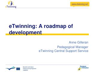 eTwinning: A roadmap of development