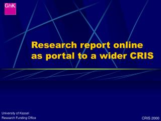 Research report online as portal to a wider CRIS