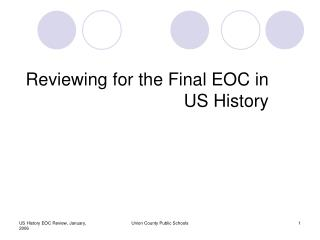 Reviewing for the Final EOC in US History