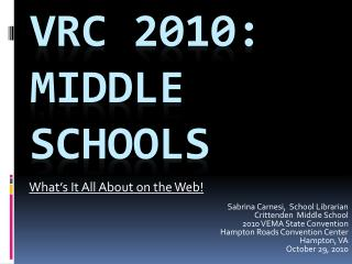 VRC 2010: Middle Schools