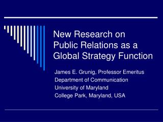 New Research on Public Relations as a Global Strategy Function