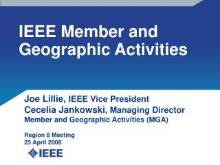 IEEE Member and Geographic Activities