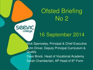 Ofsted Briefing  No 2 16 September 2014