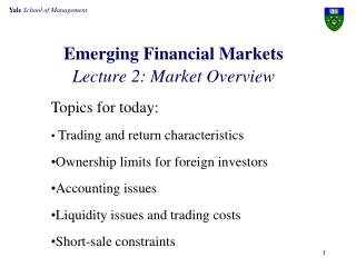 Emerging Financial Markets Lecture 2: Market Overview