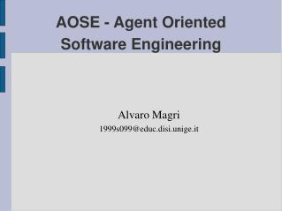 AOSE - Agent Oriented Software Engineering
