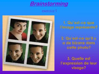 Brainstorming exercice  1