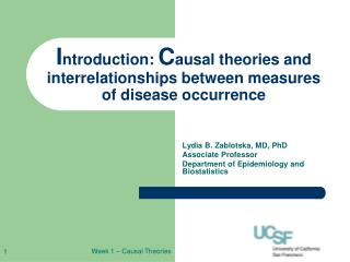 I ntroduction:  C ausal theories and interrelationships between measures of disease occurrence
