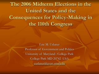 Eric M. Uslaner Professor of Government and Politics University of Maryland--College Park