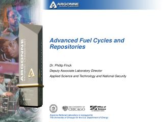 Advanced Fuel Cycles and Repositories