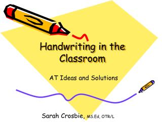 Handwriting in the Classroom