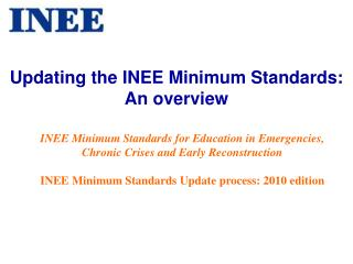 Updating the INEE Minimum Standards:  An overview
