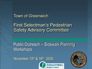 Town of Greenwich First Selectman's Pedestrian Safety Advisory Committee