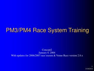 PM3/PM4 Race System Training