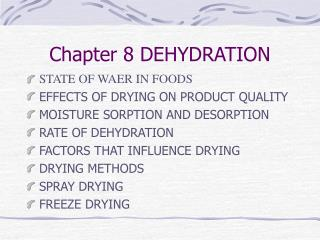 Chapter 8 DEHYDRATION