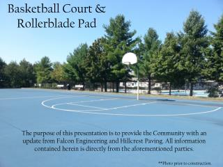 Basketball Court & Rollerblade Pad