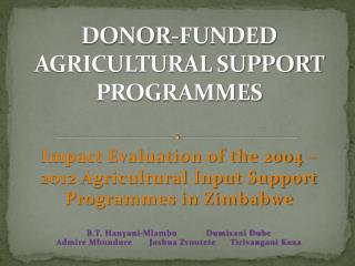 DONOR-FUNDED AGRICULTURAL SUPPORT PROGRAMMES