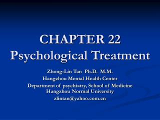 CHAPTER 22 Psychological Treatment
