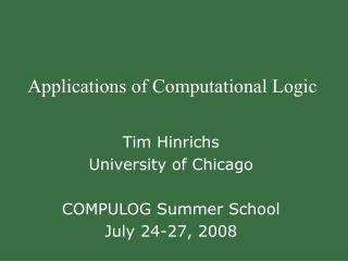 Applications of Computational Logic