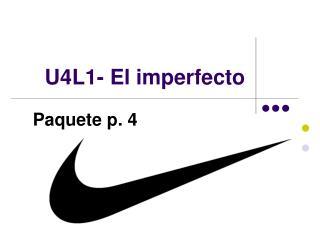 U4L1- El imperfecto