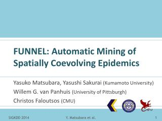 FUNNEL: Automatic Mining of Spatially Coevolving Epidemics
