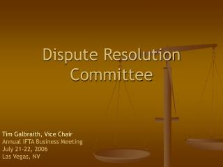 Dispute Resolution Committee