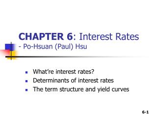 CHAPTER 6 : Interest Rates - Po-Hsuan (Paul) Hsu